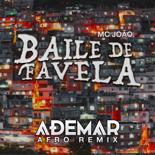 Baile de Favela (DJ ADEMAR REMIX)|| FREE DOWNLOAD ||
