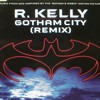 R. Kelly - Gotham City Remix [ Loopstrumental ]