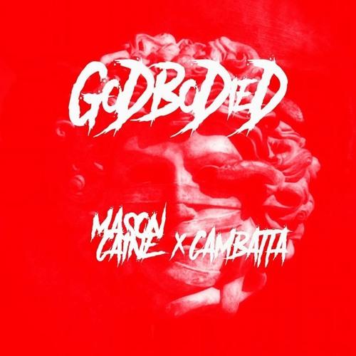 GoDBoDieD (Feat. Cambatta)