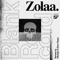 Zolaa. - Blank Record EP (incl. remixes by Nikolajev & Benn Rogue)[NV011]