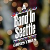 Band In Seattle Christmas Special 2016