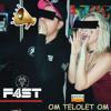 Om Telolet Om - F4ST