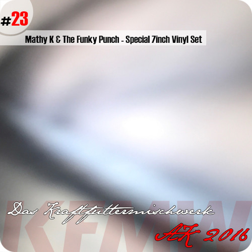 2016 #23: Mathy K & The Funky Punch - Special 7inch Vinyl Set