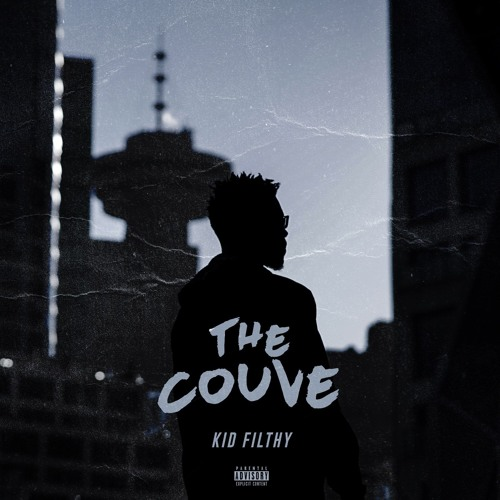 Kid Filthy - The Couve