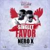 Singlet ft Nero X - Favor