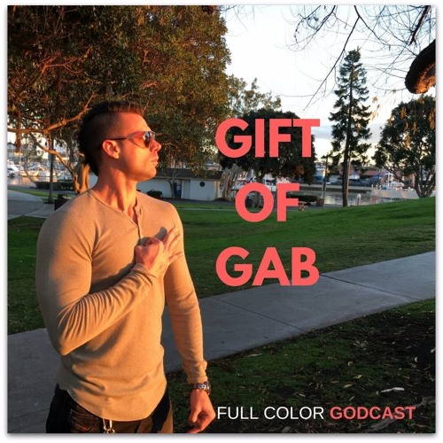 How to Develop the Gift of Gab (FCG #30)