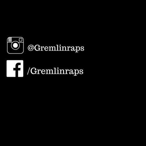 Gremlin - Real Talk Part 2