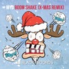 Myo - Boom Shake (X-Mas Remix) [FREE DOWNLOAD]