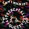 A Tribe Called Quest ~ Can I Kick It (1989)