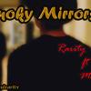 Rarity-Smoky Mirrors ft Maia