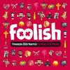 Foolish Freestyle 2016 Yearmix by Panic & Dr Phunk