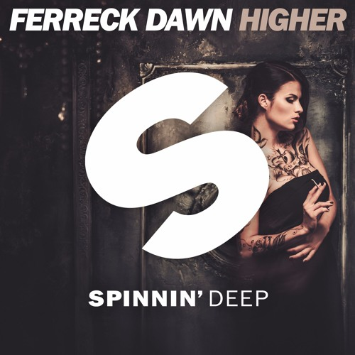 Ferreck Dawn 'Higher'