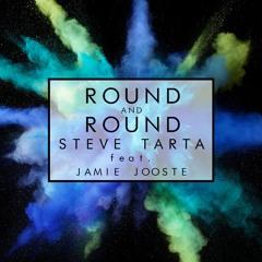 STEVE TARTA - ROUND and ROUND Ft. Jamie Jooste