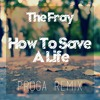 The Fray - How To Save A Life (Proga Remix)