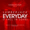 Lumberjack - Everyday (I Fall In Love) [Free Download]