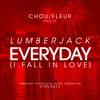 Lumberjack - Everyday (I Fall In Love) [Free Download]