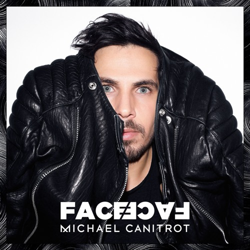Michael Canitrot - Face to Face (EP)