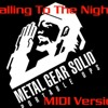 Metal Gear Solid: Portable Ops - Calling To The Night [MIDI Ver.]