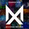 Maxximize Records || Yearmix 2016