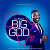 BIG GOD BY MAXPRAIZE