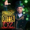Straight Outta Oz By Todrick Hall