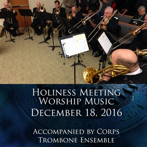 18DEC16 - Holiness Meeting Worship Music