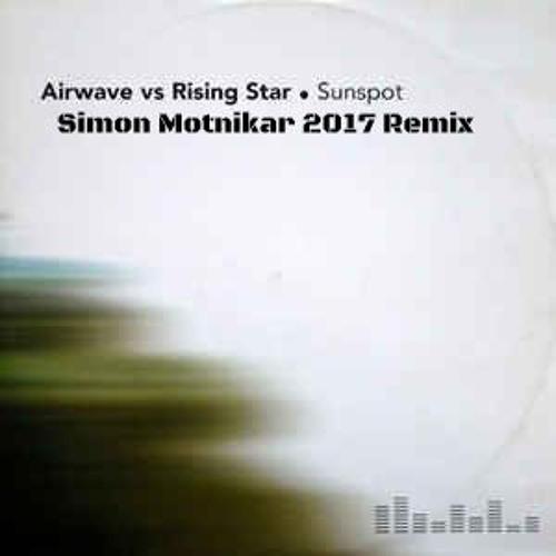 Airwave Vs. Rising Star - Sunspot (Simon Motnikar 2017 Remix) FREE DL