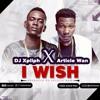 Dj Xpliph ft Article wan - I Wish (Sumsumpe) (Feat Article Wan) (Prod by Article Wan)