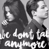 We Dont Talk Anymore - cover