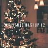 Christmas Mashup #2 (ft. my sister)