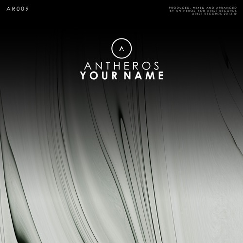 AR009 | Antheros - Your Name