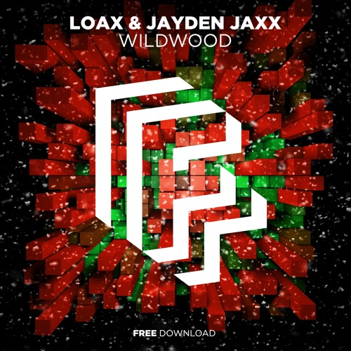 Jayden Jaxx, LoaX - Wildwood (Original Mix)