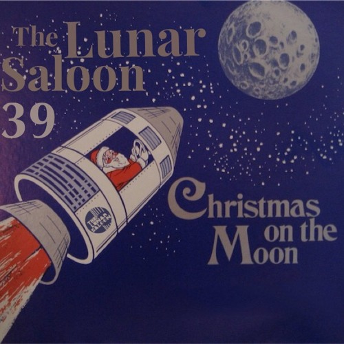 The Lunar Saloon - Episode 39