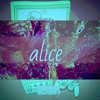 Download Alice (Prod. MannyMade) Mp3
