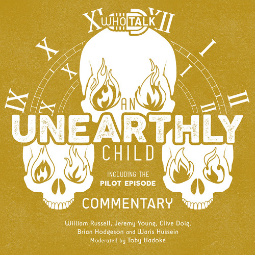 Who Talk: An Unearthly Child (Extract) featuring Waris Hussein & Toby Hadoke