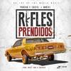 Rifles Prendidos (Prod. By Mikeytone, Chuchein & Santana) (By KbePromotion)