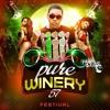 Pure Winery 57 (Dance Hall Mix)