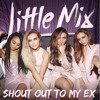 Little Mix - Shout Out To My Ex (Radio 1's Teen Awards 2016)