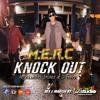 M.E.R.C - Knockout  (Mix Master Led´studio)
