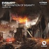EverLight - The Definition Of Insanity (Original Mix) [FREE]