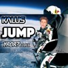 Kalus - jump (YROR? Remix) [Cheers Soundcloud For Deleting It]