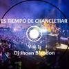 ES TIEMPO DE CHANCLETIAR DJ JHOAN BLANDON