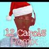 12 Carols Remix (Christmas Mix)