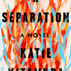 A Separation by Katie Kitamura, read by Katherine Waterston