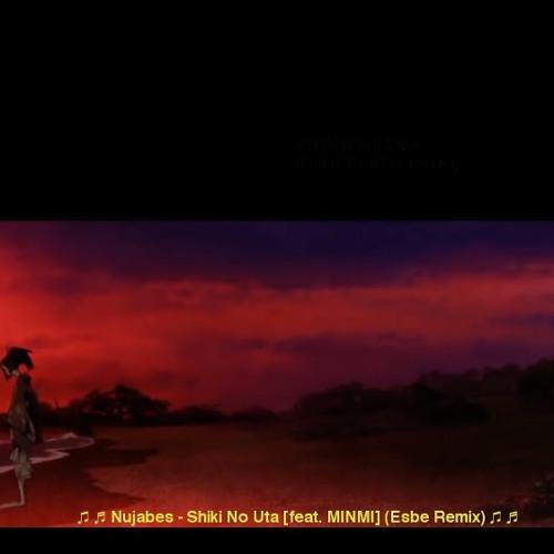 Nujabes - Shiki No Uta [feat. MINMI] (Esbe Remix)