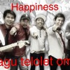 Lagu Telolet Om - Happiness