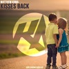 Matthew Koma - Kisses Back (KBN & NoOne Bootleg) [Out Now!]