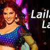 Laila Main Laila Sunny Leone - Raees [2017] - Fresh Mp3 Songs
