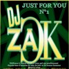 Just For You 1 By Deejay Zack