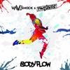 Waveshock X TWISTERZ - Body Flow (Original Mix)